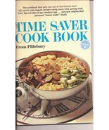 Pillsburys Time Saver Cook Book 121 Quick Elegant Recipes Out of Kitchen... - $4.00