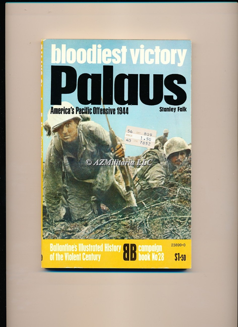 Bloodiest Victory Palaus (Campaign Book, No 28)