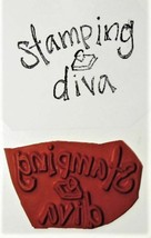 """Unmounted Rubber Stamp Sentiment """"Stamping diva"""""""