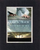Even Now, Declares the Lord 8 x 10 Inches Biblical/Religious Verses set in Doubl - $11.14