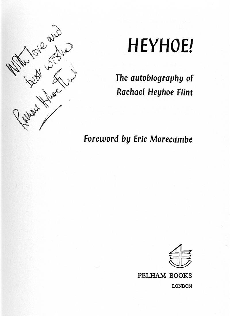 Signed Cricket Book - Heyhoe by Rachael Heyhoe Flint