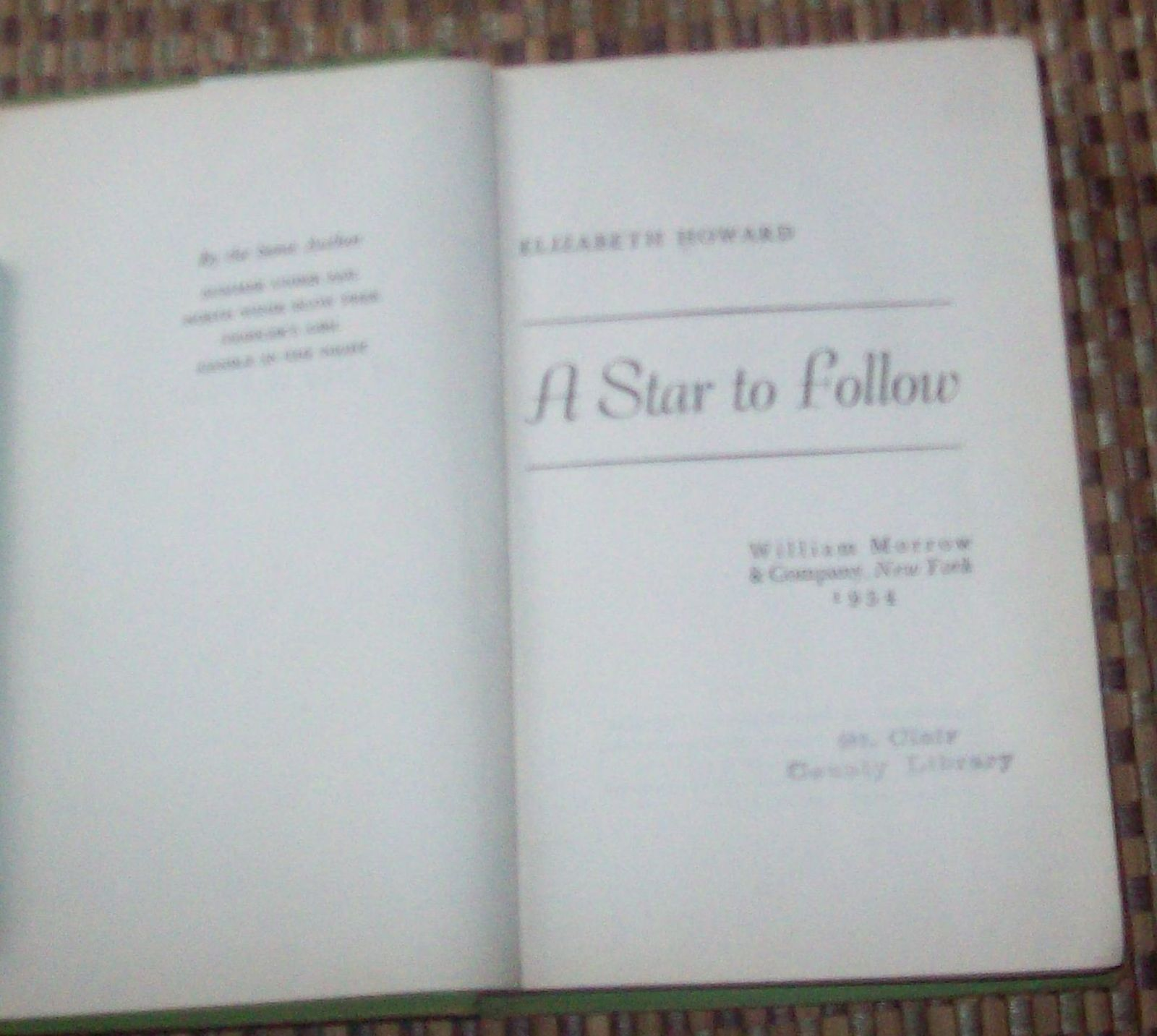 A Star To Follow by Elizabeth Howard 1954 HB Arizona Territory & Army Life