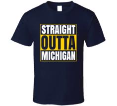 Straight Outta Michigan Wolverines Football Shirt University Ncaa T Shirt - $19.99+