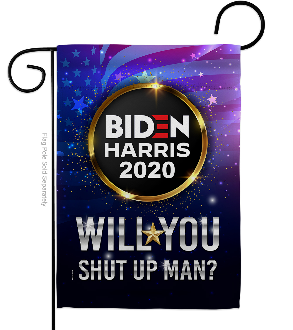 Primary image for Will you Shut Up Man - Impressions Decorative Garden Flag G170152-BO
