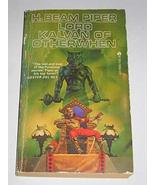 Lord Kalvan of Otherwhen [Mass Market Paperback] Piper, H. Beam - $6.18