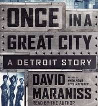 Once in a Great City : A Detroit Story by David Maraniss (2015, CD, Unab... - €16,72 EUR