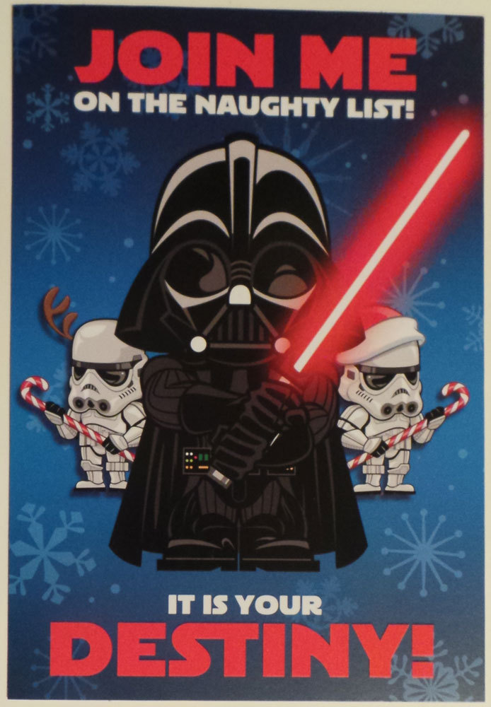 Greeting Card Christmas Star Wars Join me on the naughty list It is your Destiny