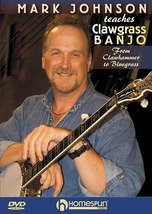 Mark Johnson Teaches Clawgrass Banjo/DVD/New/MIP  - $28.95