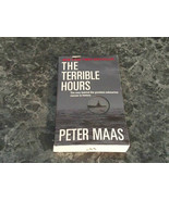 The Terrible Hours by Peter Maas (2000, Paperback) - $1.50