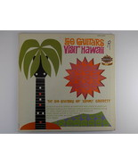 50 Guitars Visit Hawaii LSS 14022 LP Vinyl Record Album Tommy Garrett Li... - $4.94