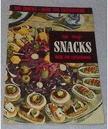Recipe Cookbook 500 Tasty Snacks for Entertaining 1958 - $4.00
