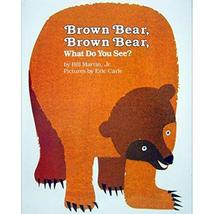 Brown Bear, Brown Bear, What Do You See? [Hardcover] Martin Jr., Bill an... - $11.87