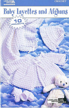 Leisure Arts Baby Layettes And Afghans Digest Size Crochet Book 10 Designs - $12.99