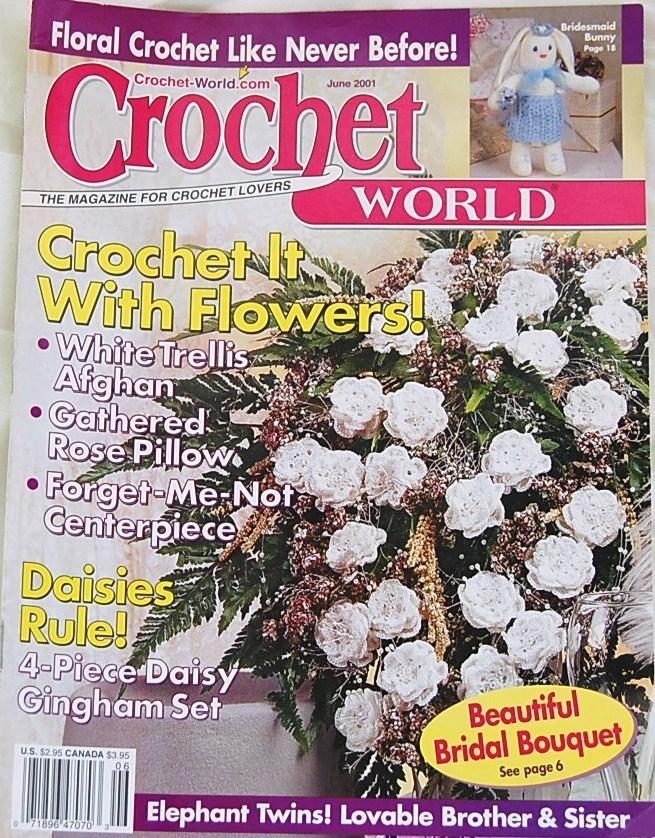 Crochet World Magazine : Crochet World Magazine June 2001 - Magazine Back Issues