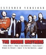 THE DOOBIE BROTHERS ( EXTENDED VERSIONS)  - $1.98