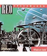 Reo Speedwagon  ( Wheels Are Turnin ) - $3.50