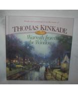 Thomas Kinkade Hardback Book Warmth from the Windows - $18.00