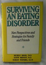 Bulimia Anorexia Surviving an Eating Disorder Perspectives Strategies Ne... - $9.89