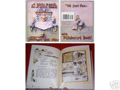 REPRINT of 1905 Little Book for Little Cook PILLSBURY