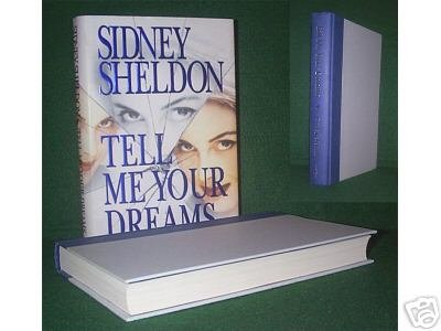 Tell Me Your Dreams - Sidney Sheldon 1st HC