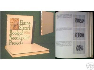 Elaine Slater's BOOK OF NEEDLEPOINT PROJECTS