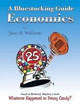 A Bluestocking Guide: Economics [Paperback] Jane A. Williams - $7.99