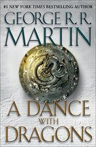 A Dance with Dragons (A Song of Ice and Fire) [Hardcover] Martin, George R. R. image 1