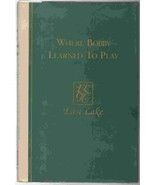Where Bobby (Jones) Learned To Play Hardcover Book 1st Print 1996  VERY ... - $19.26