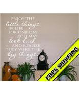 Enjoy The Little Things In Life Vinyl Wall Deca... - $19.99