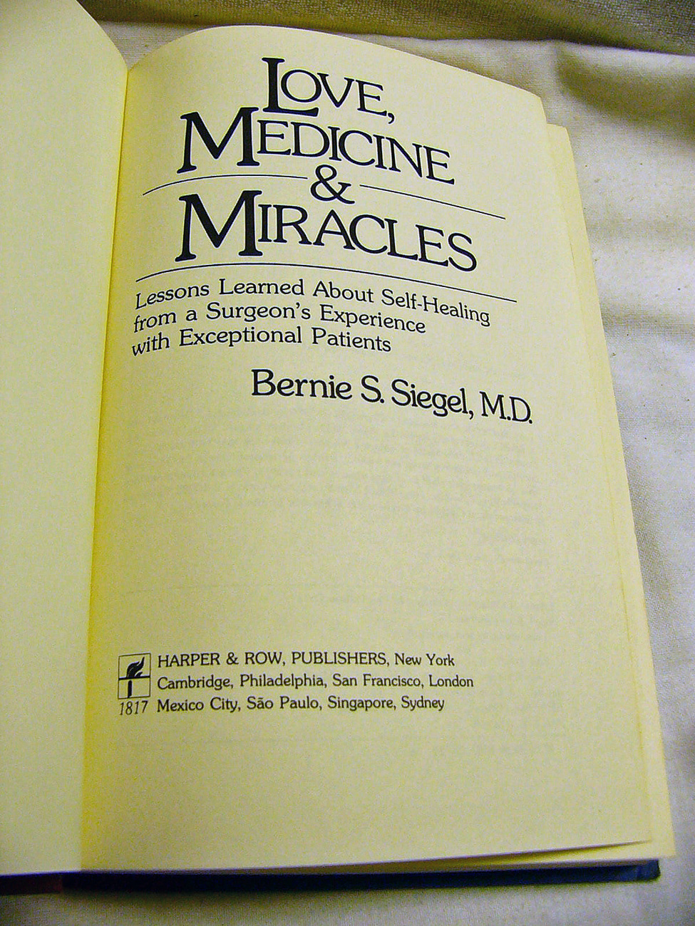 Love Medicine and Miracles by Bernie Segal MD HB 1st