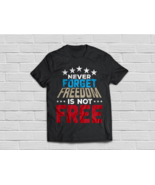 Gift for Memorial Day - Veteran T-shirt Freedom lovers - $18.95