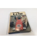The Incredible A.J. Foyt by Lyle Kenyon Engel HC/DJ 1970 Signed? - $49.99