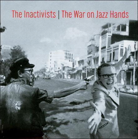 Primary image for Inactivists ~ War On Jazz Hands CD New
