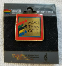 1996 Officially Licensed Atlanta Olympics MORE THAN GOLD Pin - $3.95