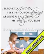 I'LL LOVE YOU FOREVER Vinyl Wall Decal Words Le... - $19.99