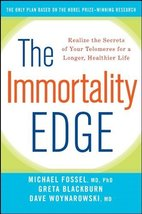 The Immortality Edge: Realize the Secrets of Your Telomeres for a Longer, Health image 1