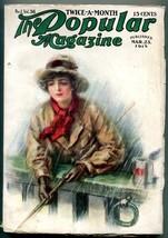 Popular Magazine Pulp March 23 1915- Ralph Paine- WE Scott VG/F - $123.58