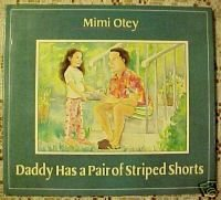 Daddy Has a Pair of Striped Shorts:Behavior and Beliefs by MIMI OTEY,1990 hcdj