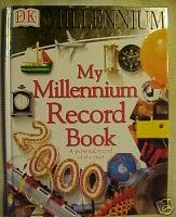 My Millennium Record Book:A PERSONAL RECORD OF THE YEAR