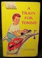 A TRAIN FOR TOMMY By Edith Tarcov,Wm Russell, ill.,1962; Easy Reader Wonder Book