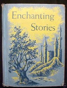 Enchanting Stories-Easy Growth in Reading;1957,Gertrude Hildreth;Classic Folktal