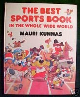 The Best Sports Book in the Whole Wide World by Mauri Kunnas;Olympic Games;Rules