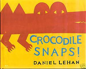 Crocodile Snaps!/Kangaroo Jumps!by Daniel Lehan;Orchard Books,1993HCDJ,1st Am.Ed