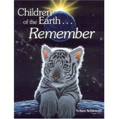 Children of the Earth... Remember; Schim Schimmel;Sharing & Protecting the Earth