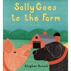 Sally Goes to the Farm by Stephen Huneck;2002;LIKE NEW HCDJ;Color Woodcut Prints