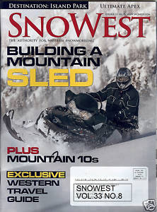 SnoWest Vol.33 No.8-NOV 2006-BUILDING A MOUNTAIN SLED;MOUNTAIN 10s;TRAVEL GUIDE
