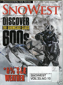 SnoWest Vol.33 No.10-DEC 2006-DISCOVER SHOWCASE 600s-DESTINATION-ELK RIVER;WEATH