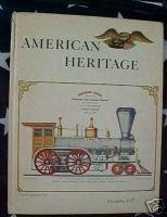 AMERICAN HERITAGE MAG-DEC 1957-STEAM ENGINES,GIBSON GIR