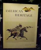AMERICAN HERITAGE MAG-FEB 1970-POLICE HIST;INDIAN ART