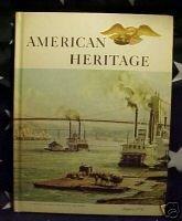 AMERICAN HERITAGE MAG-AUG 1974- SAILING;W. VA. MINE WAR